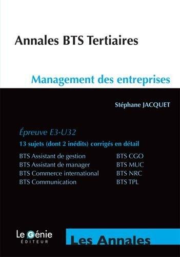Management des entreprises BTS Tertiaires : Epreuve E3-U32