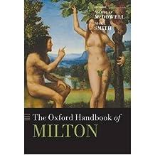 [(The Oxford Handbook of Milton )] [Author: Nicholas McDowell] [Jan-2010]