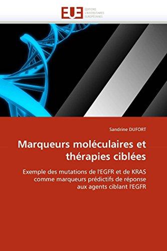 Marqueurs moléculaires et thérapies ciblées