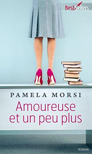 Amoureuse et un peu plus (Best-Sellers)