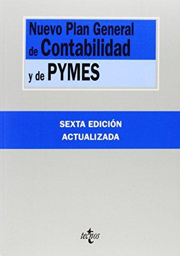 Nuevo Plan General de Contabilidad y de Pymes: Reales Decretos 1.514/2007 y 1.515/2007, de 16 de noviembre (Derecho - Biblioteca De Textos Legales) por Editorial Tecnos