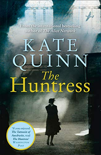 The Huntress: The gripping international bestseller, perfect for fans of The Tattooist of Auschwitz by [Quinn, Kate]