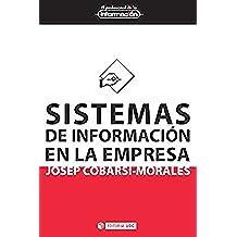Sistemas de información en la empresa (EL PROFESIONAL DE LA INFORMACIÓN)