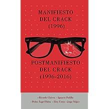 Manifiesto del Crack (1996) Postmanifiesto del Crack (1996-2006)