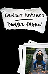 Eminent Hipsters by Donald Fagen (2014-10-23)