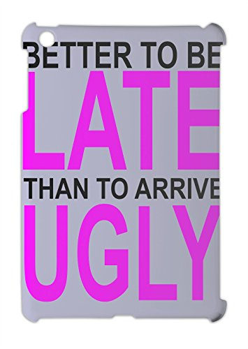 better-to-be-late-slogan-ipad-mini-ipad-mini-2-plastic-case