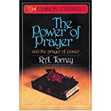 By R A Torrey ( Author ) [ Power of Prayer: And the Prayer of Power By Mar-1987 Paperback