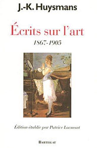 ECRITS SUR L'ART 1867-1905