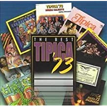 Best Tipica 73 by Tipica 73