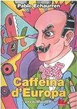 Image de Caffeina d'Europa. Vita di Marinetti