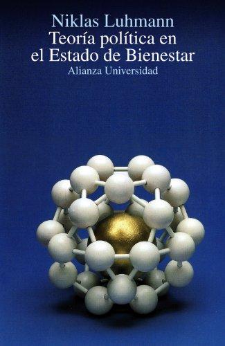 Teoria política en el Estado de Bienestar (Alianza Universidad (Au))