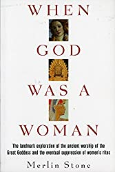 When God Was a Woman (Harvest/HBJ Book)