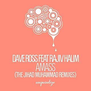 AMASS (Jihad Muhammad Remix)