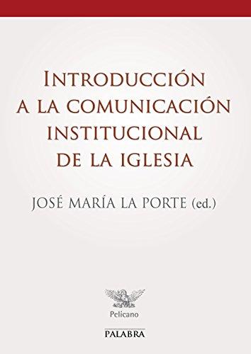 Introducción a la comunicación institucional de la Iglesia