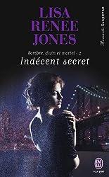 Sombre, divin et mortel, Tome 2 : Indécent secret