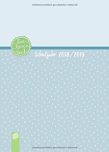 Produktbild Mein Lehrerplaner A5+ live – love – teach – Lehrerkalender für das Schuljahr 2018 / 2019 – Schulplaner für Lehrerinnen und Lehrer: inklusive 8 Stickerbogen