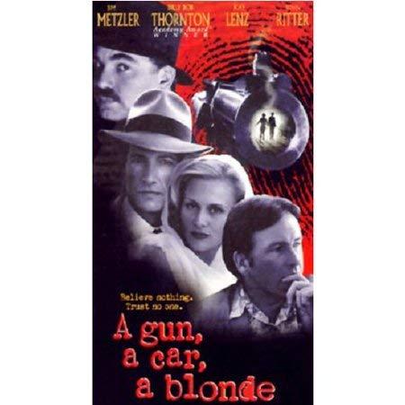 A Gun, a Car, a Blonde