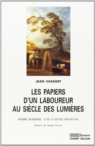 Les papiers d'un laboureur au siècle des lumières