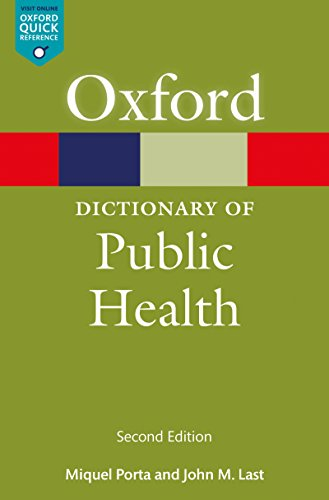 A Dictionary of Public Health (Oxford Quick Reference) (English ...