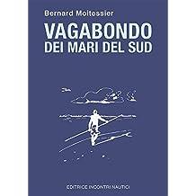 Vagabondo dei mari del Sud (Italian Edition)