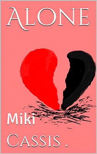 Alone: Miki