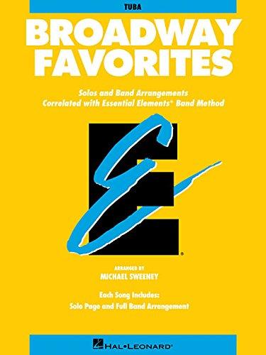 Essential Elements Broadway Favorites: Tuba (B.C.) (Essential Elements Band Method)