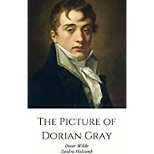 The Picture of Dorian Gray - Annotation: Includes literary analysis with discussion of symbolism, motifs and themes. (English Edition)