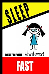 Sleep Fast - (Something Different, and Hopefully Helpful - Part of the Way Of Life Series (English Edition)