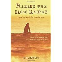 Riding the Magic Carpet: A Surfer