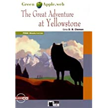 The great adventure at Yellowstone. Con CD Audio (Green apple)