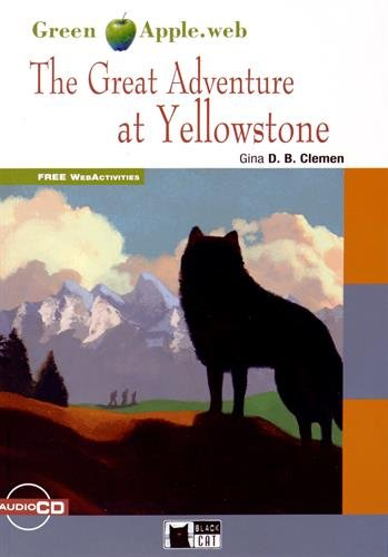 Green Apple: The Great Adventure at Yellowstone + Audio CD par Gina Clemen