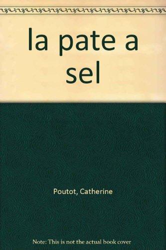 Tous les secrets de la pâte à sel : Étape par étape