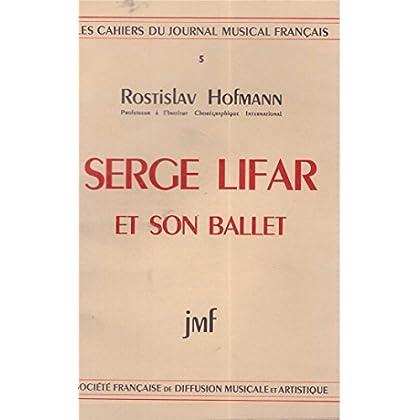 Serge lifar et son ballet