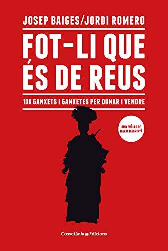 Fot-Li Que És De Reus (Altres) por Josep Baiges Gispert