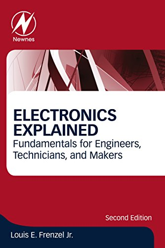 electronics-explained-fundamentals-for-engineers-technicians-and-makers-english-edition