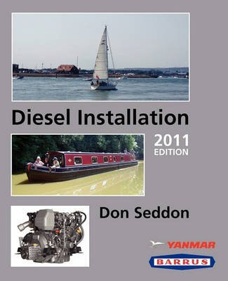 [(Diesel Installation)] [By (author) Don Seddon] published on (March, 2011)
