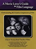 A Movie Lover's Guide To Film Language [UK Import]