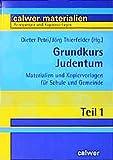 Grundkurs Judentum. Materialien und Kopiervorlagen für Schule und Gemeinde. Sek.I/II u. Erwachsenenbildung - Dieter Petri