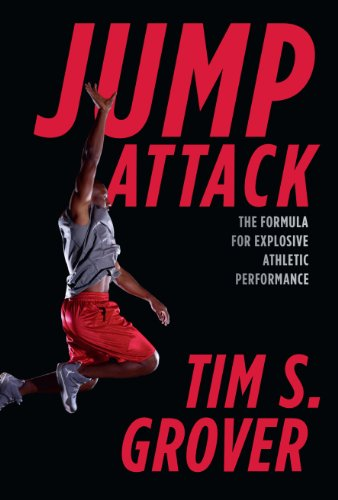 Jump Attack: The Formula for Explosive Athletic Performance por Tim Grover
