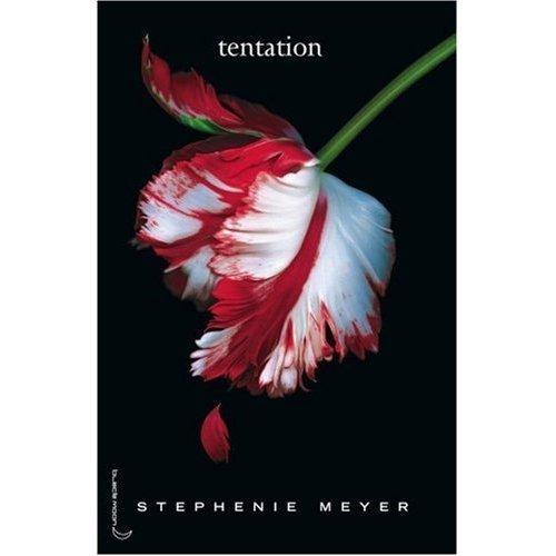 Saga Fascination, Tome 2 : Tentation (French version of Twilight Saga / New Moon) (French Edition) by Stephenie Meyer (2006-11-11)