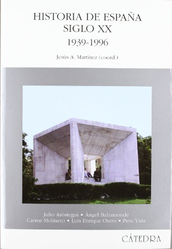 Historia de Espana, Siglo XX, 1939-1996