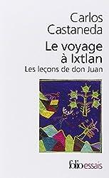Le Voyage à Ixtlan