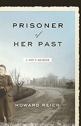 Prisoner of Her Past: A Son's Memoir