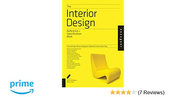 Buy The Interior Design Reference Specification Book Everything Designers Need To Know Every Day Indispensable Guide Online At Low Prices