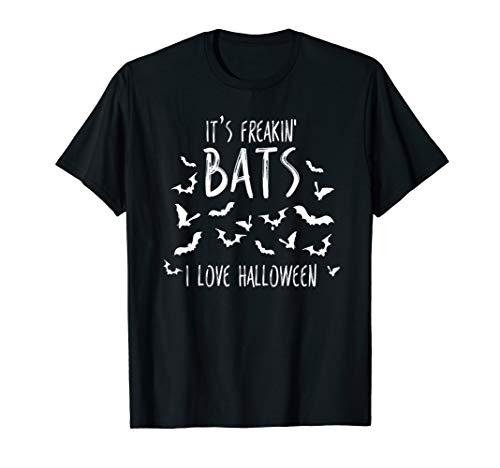 It's Freakin Bats I Love Halloween-Meme, lustiges Zitat T-Shirt