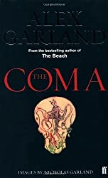 The Coma by Garland, Alex (2005) Paperback