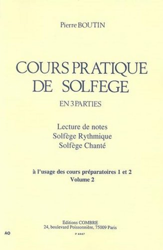 Cours pratique de solfège à l'usage des cours préparatoires 1 et 2. Volume 2
