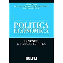 Politica economica: La teoria e l'Unione Europea