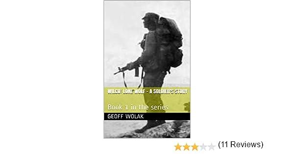 Wilco lone wolf book 1 book 1 in the series 12 books wilco lone wolf book 1 book 1 in the series 12 books available so far ebook geoff wolak amazon kindle store fandeluxe PDF