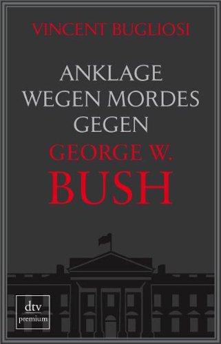 anklage-wegen-mordes-gegen-george-w-bush